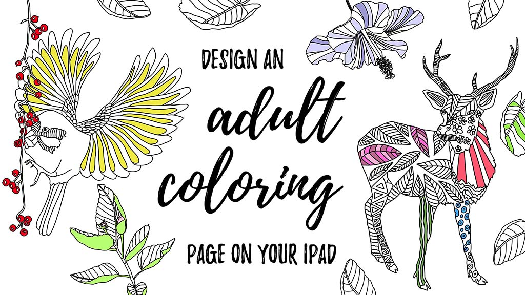 New Skillshare Class | Design an Adult Coloring Book Page on Your iPad
