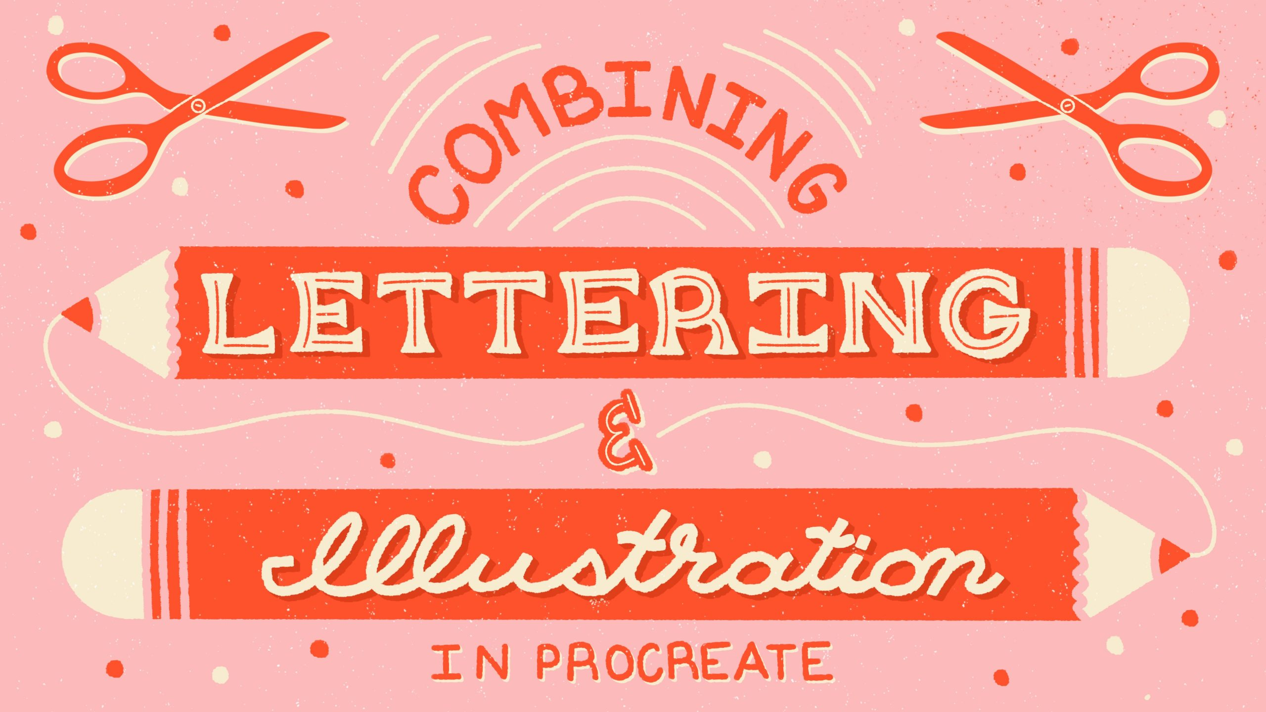 Lettering and Illustration Class Downloads